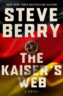 The Kaiser's Web by Steve Berry